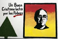 A good Christian fights for the poor. Liberation theology started in San Salvador, Archbishop Oscar Romero only late became a radical, he was killed 1980 while holding mass.